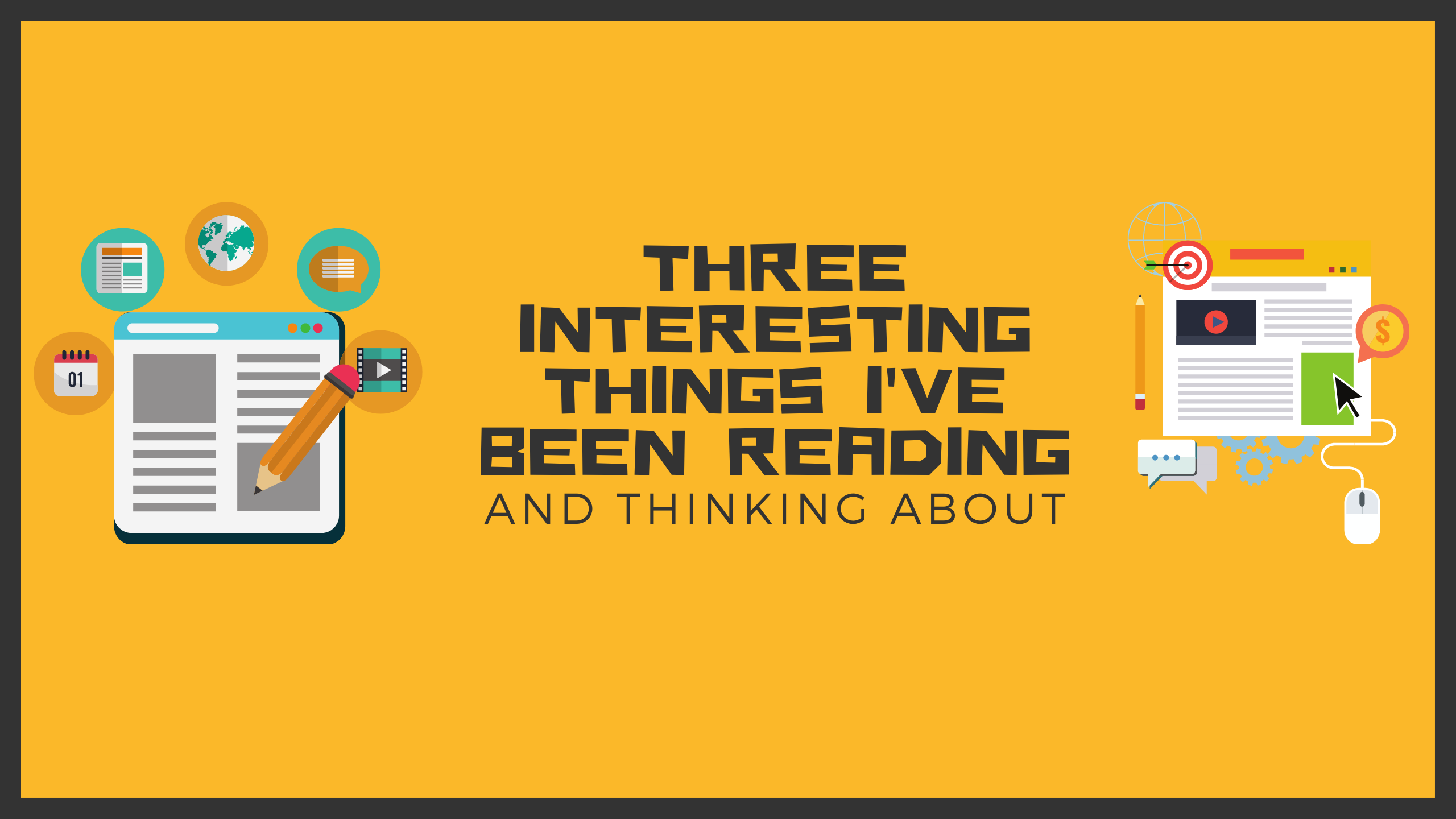 Cover image for three interesting things I've been reading and thinking about.